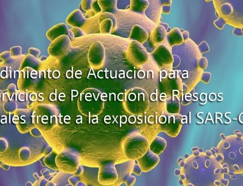 Procedimiento de Actuación para los Servicios de Prevención de Riesgos Laborales frente a la exposición al SARS-COV-2.