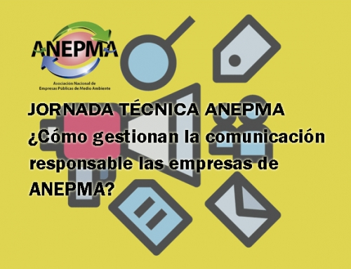 ¿Cómo gestionan la comunicación responsable las empresas de ANEPMA?