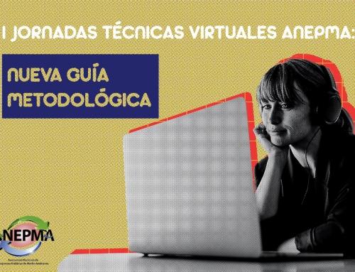I Jornadas Técnicas Virtuales ANEPMA : Nueva guía metodológica